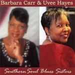 Barbara Carr Uvee Hayes Soul Blues Sisters