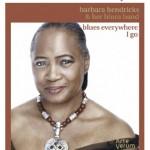 Barbara Hendricks Blues Everywhere I go