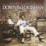 Bobby Rush Down In Louisiana