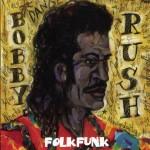 Bobby Rush Folk Funk