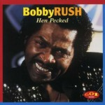 Bobby Rush Hen PEcked