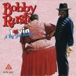 Bobby Rush Lovin A Big Fat Woman