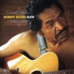Bobby Rush Raw