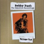 Bobby Rush The Essential Recordings 1