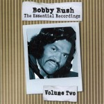 Bobby Rush The Essential Recordings 2