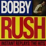 Bobby Rush instant Replays