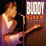 Buddy Guy the complete vanguard recordings