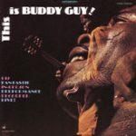 Buddy Guy this is buddy guy