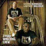 Cedric Burnside 2 Man Wrecking Crew
