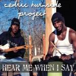 Cedric Burnside Hear Me When I Say