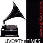 Davina Vagabonds Live At The Times