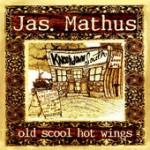 Jimbo Mathus Old Shool Hot Wings