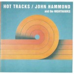 John Hammond Hot Tracks