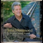 John Hammond In Yours Arms Again