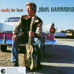 John Hammond Ready for Love