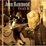 John Hammond Rough and Tough