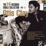 Otis Clay Hi Records