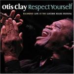 Otis Clay Respect Yourself