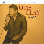 Otis Clay Testify