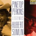 Pinetop Perkins Hubert Sumlin Legends