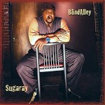 Sugaray Rayford Blind Alley