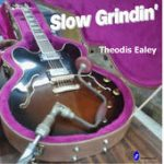 Theodis Ealey slow grindin