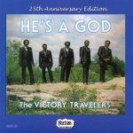 Victory Travelers He's A God