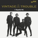 Vintage Trouble 1 Hopeful road