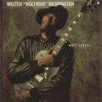 Walter Wolfman Washington wolf tracks