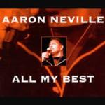 Aaron Neville All My Best