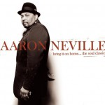 Aaron Neville Bring it Home