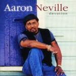 Aaron Neville Devotion