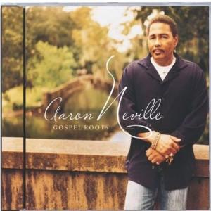Aaron Neville Gospel Roots