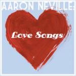 Aaron Neville Love Songs