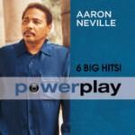 Aaron Neville Power Play