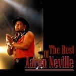 Aaron Neville The Best Of