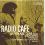 Austin Walkin Cane Radio Cafe