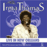 Irma Thomas - live in new orleans