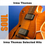 Irma Thomas - selected hits