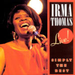 Irma Thomas - simply the best live