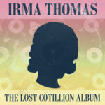 Irma Thomas - the lost cotillion album