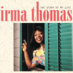 Irma Thomas - the story of my life
