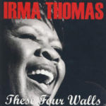 Irma Thomas - these four walls