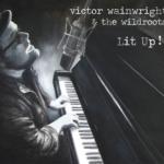 victor wainwright - lit up