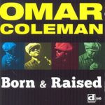 omar-coleman-born-raised